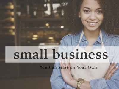 small business-you can start on your own